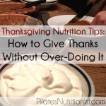 Thanksgiving Nutrition Tips: How to give thanks without over-doing it