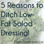 5 Reasons to Ditch Low-Fat Salad Dressing thumbnail