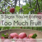 5 Signs You're Eating Too Much Fruit