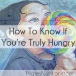 How to know if you're truly hungry