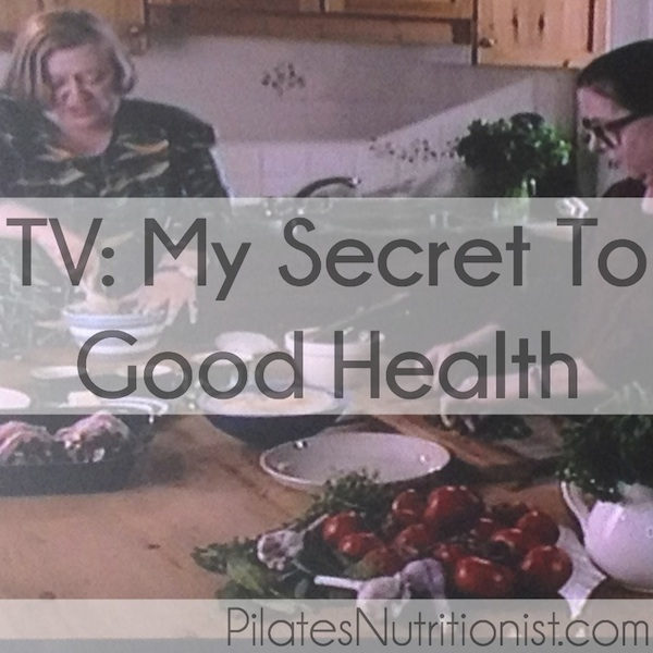 TV my secret to good health