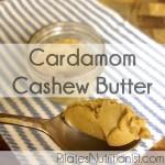 Cardamom Cashew Butter
