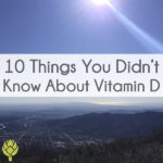 10 Things You Didn't Know About Vitamin D thumbnail