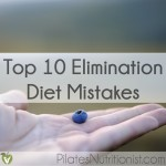 Top 10 Elimination Diet Mistakes