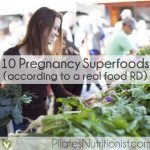 10 Pregnancy Superfoods (according to a real food dietitian) thumbnail