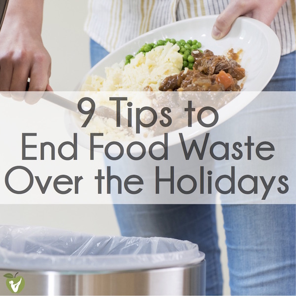 End Food Waste Over the Holidays